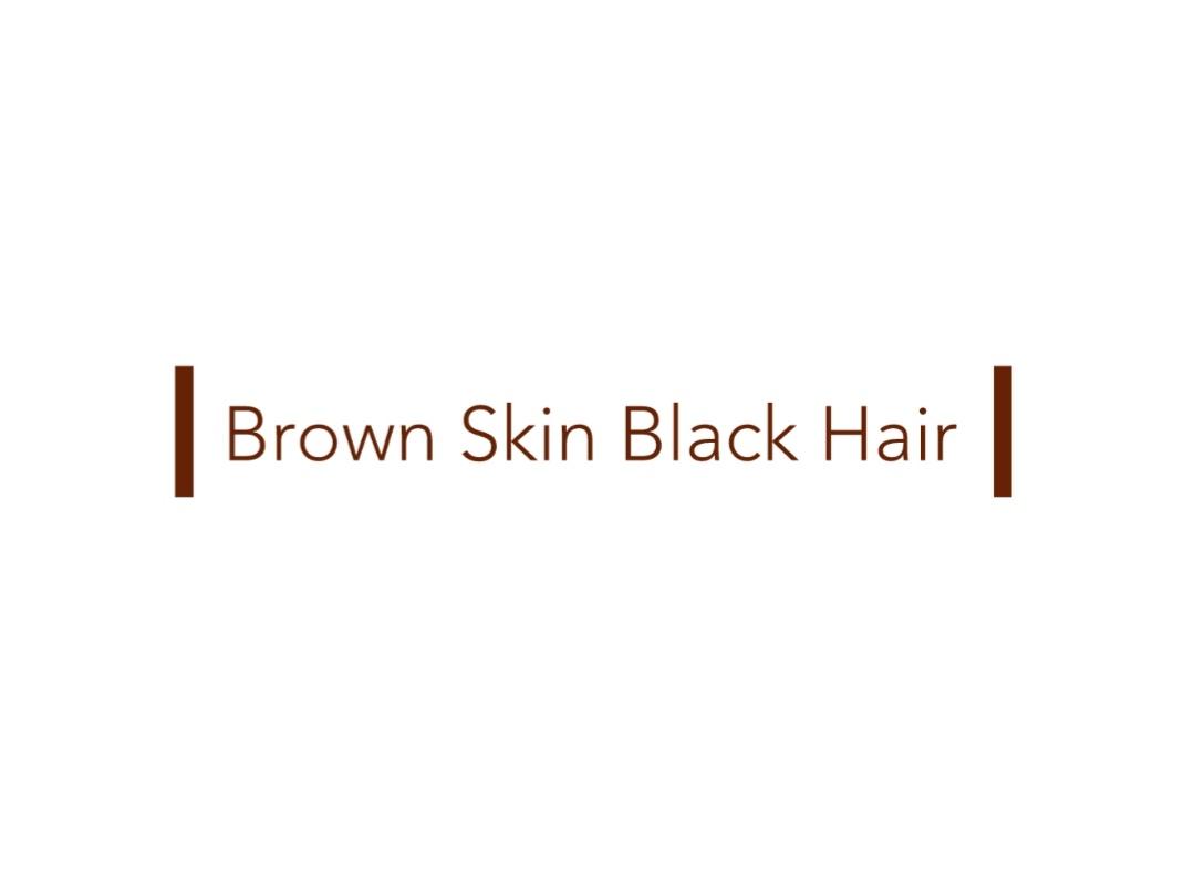 Brown Skin Black Hair